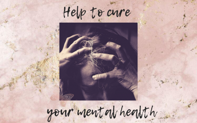How To Cure Your Mental Health