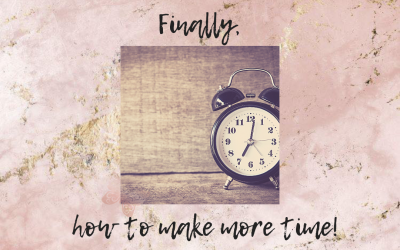 Finally, how to make more time!